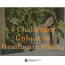 4 Challenges Unique to Healthcare Hiring